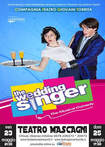 THE WEDDING SINGER| TEATRO P. MASCAGNI